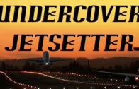 TV Series – Undercover Jetsetter