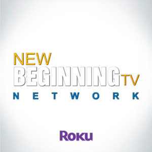 Download New Beginnings TV On ROKU